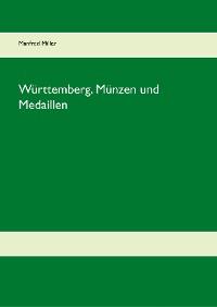 Cover Württemberg. Münzen und Medaillen