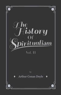 Cover History of Spiritualism - Vol II