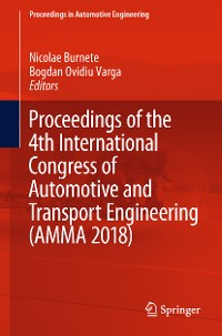 Cover Proceedings of the 4th International Congress of Automotive and Transport Engineering (AMMA 2018)