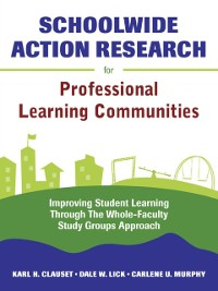 Cover Schoolwide Action Research for Professional Learning Communities