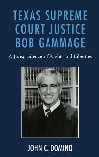Cover Texas Supreme Court Justice Bob Gammage