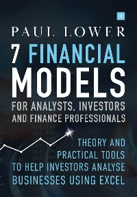 Cover 7 Financial Models for Analysts, Investors and Finance Professionals
