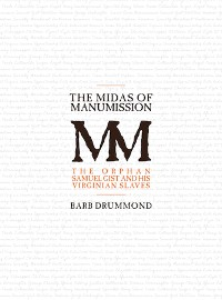 Cover The Midas of Manumission