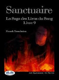 Cover Sanctuaire (Les Liens Du Sang Tome 9)