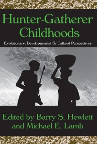 Cover Hunter-Gatherer Childhoods