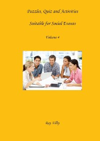 Cover Puzzles, Quiz and Activities Suitable for Social Events  Volume 4