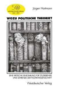 Cover Wozu politische Theorie?