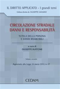 Cover CIRCOLAZIONE STRALE DANNI E RESPONSABILITA'. Volume secondo