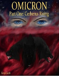 Cover Omicron, Part One: Cerberus Rising