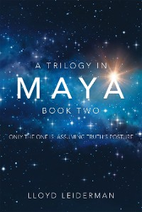 Cover A Trilogy in Maya  Book Two