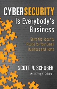 Cover Cybersecurity Is Everybody's Business