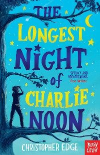 Cover The Longest Night of Charlie Noon