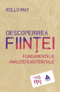 Cover Descoperirea ființei. Fundamentele analizei existențiale