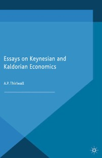 Cover Essays on Keynesian and Kaldorian Economics