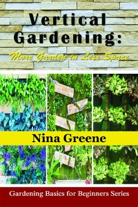 Cover Vertical Gardening: More Garden in Less Space