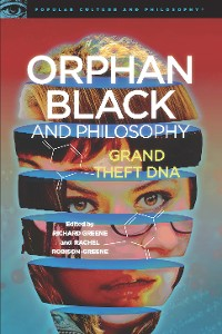 Cover Orphan Black and Philosophy