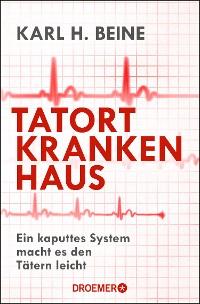 Cover Tatort Krankenhaus