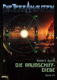 Cover DIE TERRANAUTEN, Band 24: DIE RAUMSCHIFF-DIEBE