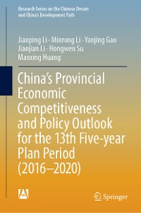 Cover China's Provincial Economic Competitiveness and Policy Outlook for the 13th Five-year Plan Period (2016-2020)