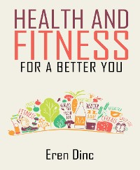 Cover Health an Fitness - For a better you