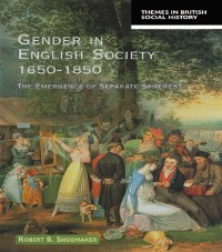 Cover Gender in English Society 1650-1850
