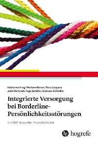 Cover Integrierte Versorgung bei Borderline-Persönlichkeitsstörungen