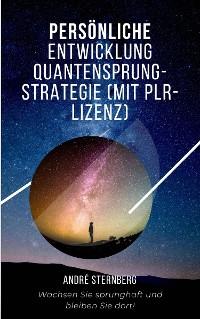 Cover Persönliche Entwicklung Quantensprung-Strategie