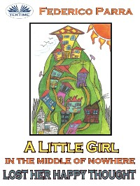 Cover A little girl in the middle of nowhere lost her happy thought