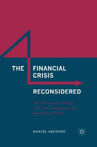 Cover The Financial Crisis Reconsidered
