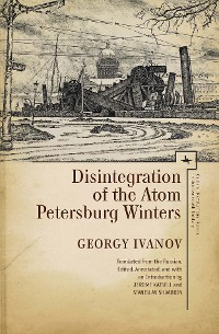 Cover Disintegration of the Atom and Petersburg Winters