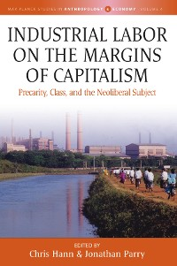 Cover Industrial Labor on the Margins of Capitalism