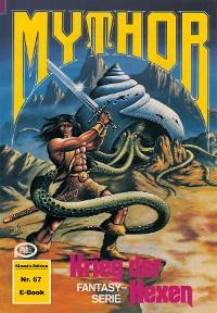 Cover Mythor 67: Krieg der Hexen