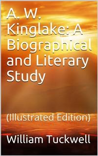 Cover A. W. Kinglake: A Biographical and Literary Study