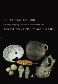Cover Behavioral Ecology and the Transition to Agriculture