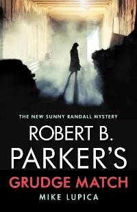 Cover Robert B. Parker's Grudge Match