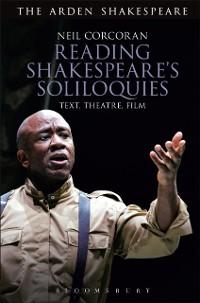 Cover Reading Shakespeare's Soliloquies