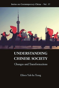 Cover Understanding Chinese Society: Changes And Transformations