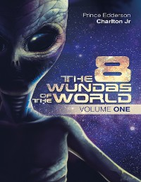 Cover The 8 Wundas of the World: Volume One