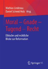 Cover Moral – Gnade – Tugend – Recht