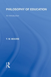 Cover Philosophy of Education (International Library of the Philosophy of Education Volume 14)