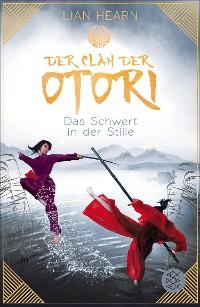 Cover Der Clan der Otori. Das Schwert in der Stille