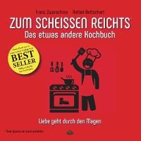 Cover Zum Scheissen Reichts