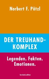 Cover Der Treuhand-Komplex