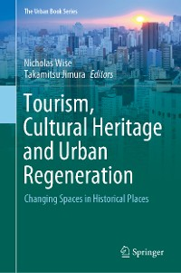 Cover Tourism, Cultural Heritage and Urban Regeneration