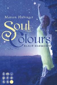 Cover Soul Colours 1: Blaue Harmonie