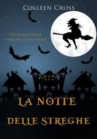 Cover La notte delle streghe: Un giallo delle streghe di Westwick