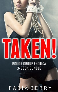 Cover Taken! (Rough Group Erotica 3-Book Bundle)