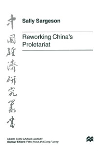 Cover Reworking China's Proletariat