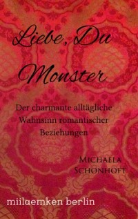 Cover Liebe, Du Monster