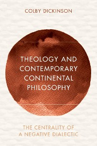 Cover Theology and Contemporary Continental Philosophy